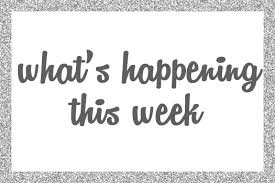 Find out what's happening this week!