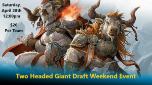 4-28-18 Dominaria Two Headed Giant Draft @ Gamers Guild | Spring Lake | North Carolina | United States