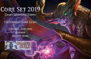 7-14-18 Core Set 2019 Draft Weekend Event @ Gamers Guild | Spring Lake | North Carolina | United States