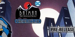 7-15-18 Heroclix Batman Animated Series Prerelease @ Gamers Guild | Spring Lake | North Carolina | United States
