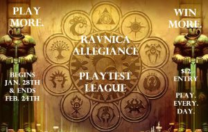 Ravnica Allegiance Playtest League @ Gamers Guild