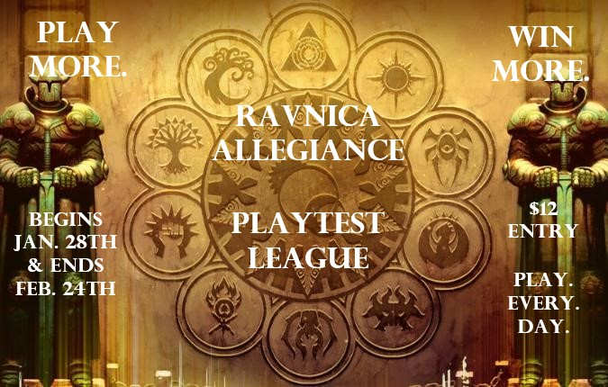 Ravnica Allegiance Playtest league is almost here!