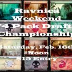 Ravnica Weekend 4 pack draft championship!