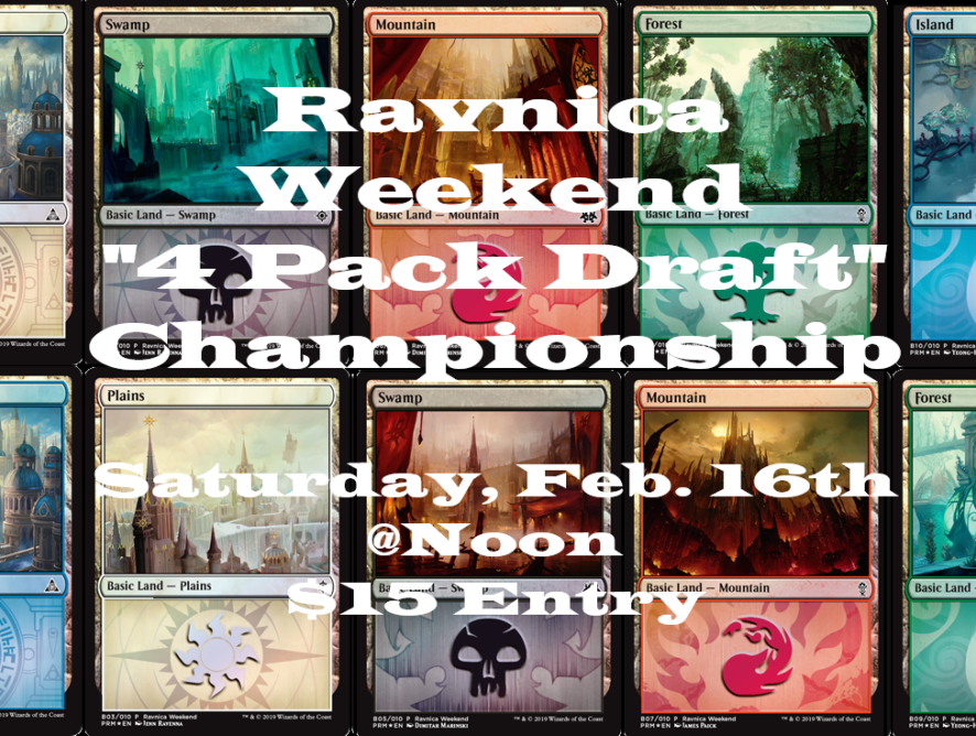 2-16-19 Ravnica Weekend 4 Pack Draft