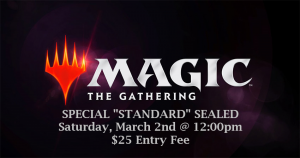 "3-2-19 Magic ""Standard"" Sealed Event @ Gamers Guild"