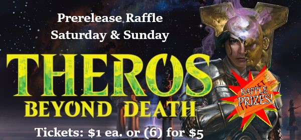 Theros Beyond Death Raffle Prizes are up!